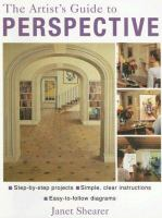 The Artist's Guide to Perspective