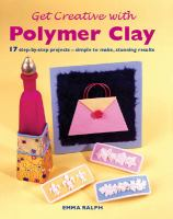 Get Creative With Polymer Clay