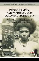 Photography, Early Cinema, and Colonial Modernity