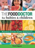 The Food Doctor for Babies & Children