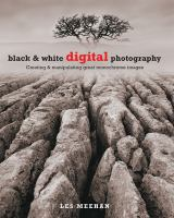Black & White Digital Photography