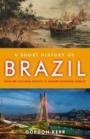 A Short History of Brazil