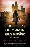 The Heirs of Owain Glyndŵr