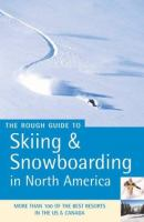 Skiing and Snowboarding in North America
