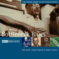 Rough Guide to Bottleneck Blues