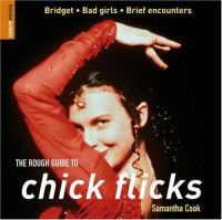 The Rough Guide to Chick Flicks