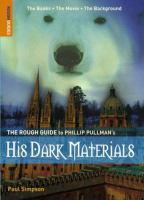The Rough Guide to Philip Pullman's His Dark Materials