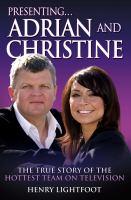 Presenting ... Adrian and Christine