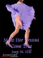 Make Her Dreams Come True