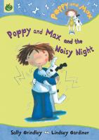 Poppy and Max and the Noisy Night