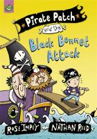 Pirate Patch and the Black Bonnet Attack