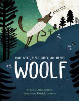 Woolf : half wolf, half sheep, all heart