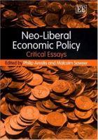 Neo-liberal Economic Policy: Critical Essays