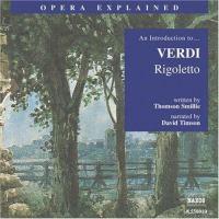 An Introduction To-- Verdi, Rigoletto