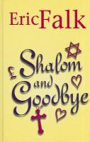 Shalom And Goodbye