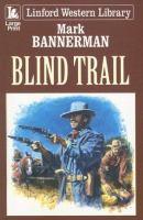Blind Trail