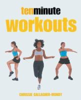 Ten Minute Workouts