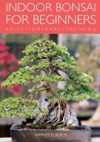 Indoor Bonsai for Beginners
