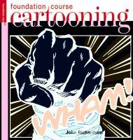 Foundation Course Cartooning