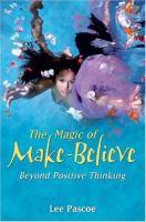 The Magic of Make Believe