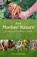 Ask Mother Nature