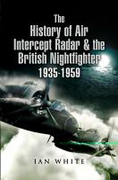 The History of the Air Intercept (AI) Radar and the British Night-fighter, 1935-1959