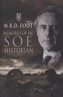 Memories of An S.O.E. Historian