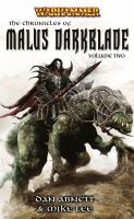 The Chronicles of Malus Darkblade, Volume Two