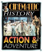 A Cinematic History of Action & Adventure