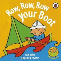 Row, Row, Row your Boat and Other Singalong Rhymes