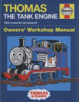 Thomas the Tank Engine Owners' Workshop Manual