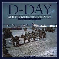D-Day and the Battle of Normandy