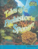 Tales of A Prehistoric Sponge