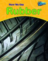 How We Use Rubber