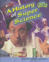 A History of Super Science