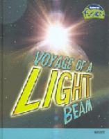 Voyage of A Light Beam