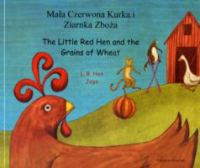 The little red hen and the grains of wheat [Polish]