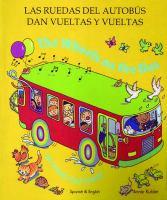 Las Ruedas Del Autobús Dan Vueltas Y Vueltas