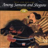 Among Samurai and Shoguns