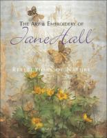 The Art & Embroidery of Jane Hall