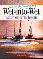 Bryan A. Thatcher's Wet-into-wet