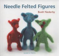 Needle Felted Figures