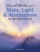 David Bellamy's Skies, Light and Atmosphere in Watercolour