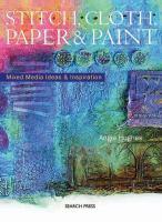 Stitch, Cloth, Paper & Paint
