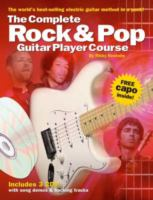 The Complete Rock & Pop Guitar Player Course