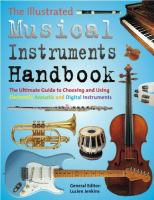 The Illustrated Complete Musical Instruments Handbook