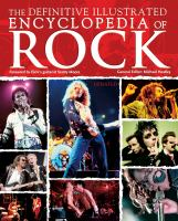 The Definitive Illustrated Encyclopedia of Rock