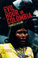 Evil Hour in Colombia