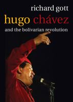 Hugo Chávez and the Bolivarian Revolution
