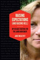 Raising Expectations (and Raising Hell)